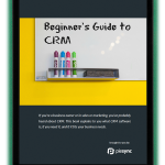 How to Tell if you need a CRM & how to choose the right CRM